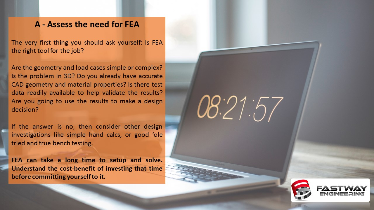 Fastway Engineering ALFEABET Assess the Need for FEA